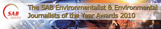 SAB Environmentalist & Environmental Journalists of the Year Awards 2010